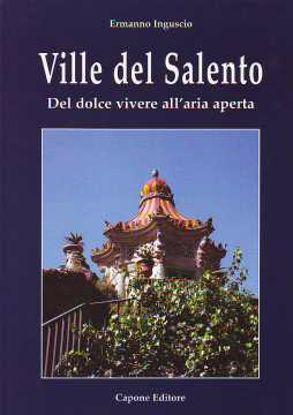 Immagine di Ville del Salento del dolce vivere all'aria aperta