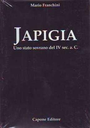Immagine di Japigia. Uno stato sovrano del IV secolo A.C. (2 tomi)