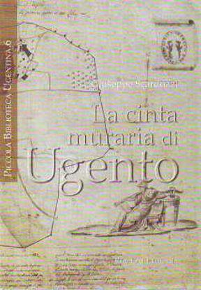 Immagine di La Cinta Muraria di Ugento + MAPPA