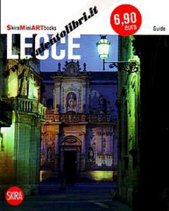 Immagine di Lecce + Mappa Skira Mini Art Books