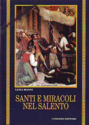 Immagine di Santi e miracoli nel Salento