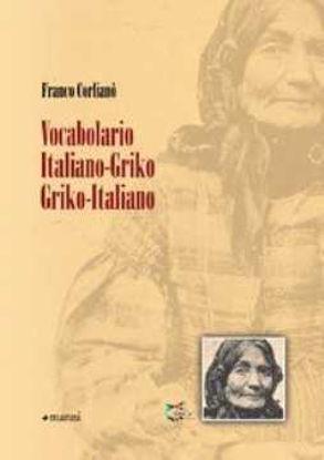 Immagine di Vocabolario Italiano - Griko Griko - Italiano