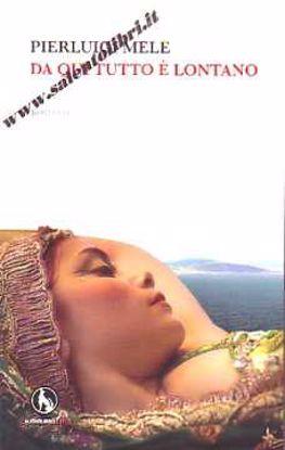 Immagine di Da qui tutto è lontano + CD AUDIO