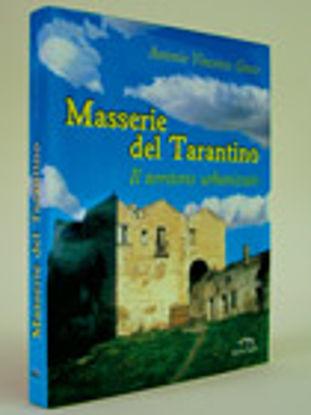 Immagine di Masserie del tarantino. Il territorio urbanizzato
