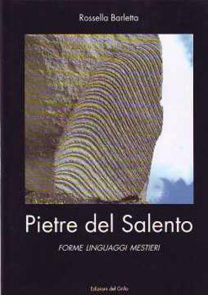 Immagine di Pietre del Salento. Forme linguaggi mestieri
