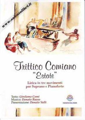 Immagine di TRITTICO COMIANO ESTATE LIRICA IN TRE MOVIMENTI PER SOPRANO E PIANOFORTE