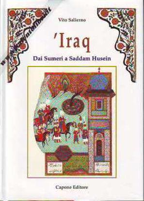 Immagine di IRAQ Dai Sumeri a Saddam Husein