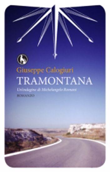 Immagine di Tramontana. Un'indagine di Michelangelo Romani