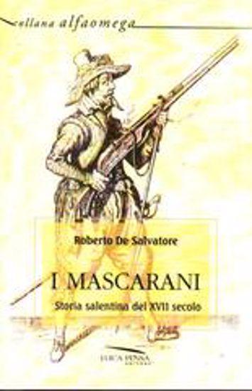 Immagine di I mascarani. Storia salentina del XVII secolo