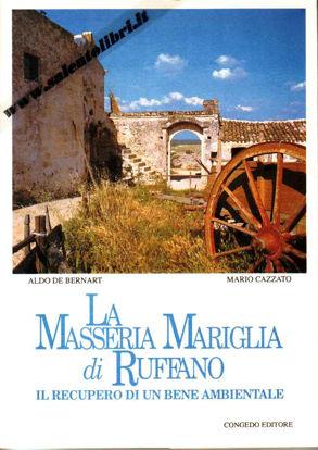 Immagine di La Masseria Mariglia di Ruffano. Il recupero di un bene Ambientale