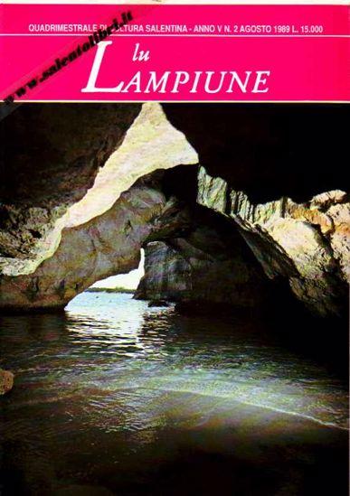 Immagine di Lu Lampiune Quadrimestrale di Cultura Salentina Anno 5 n°2 Agosto 1989