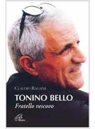 Immagine di Tonino Bello. Fratello Vescovo