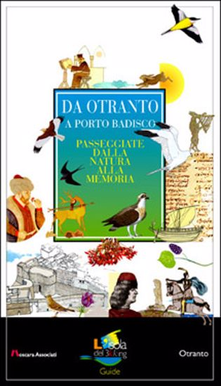 Immagine di Da Otranto a Porto Badisco. Passeggiate dalla Natura alla memoria