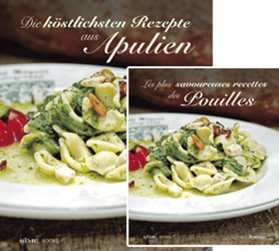 Immagine di Les plus savoureuses recettes des Pouilles