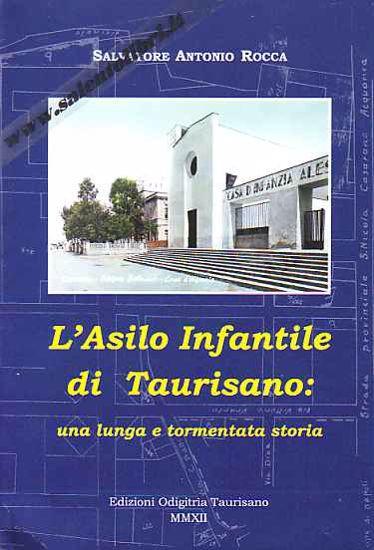 Immagine di L'Asilo Infantile di Taurisano: una lunga e tormentata storia