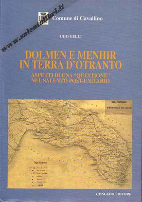 Immagine di Dolmen e Menhir in Terra d'Otranto. Aspetti di una questione nel salento post-unitario