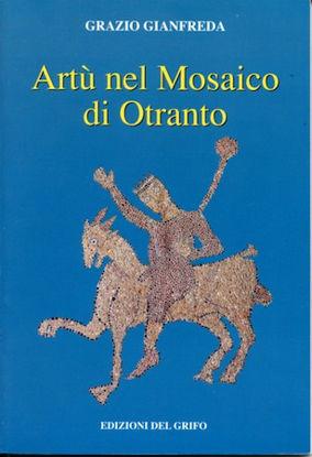Immagine di Artù nel Mosaico di Otranto