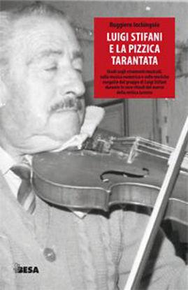 Immagine di Luigi Stifani e la Pizzica Tarantata