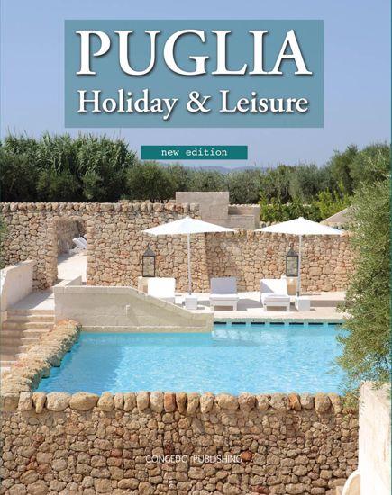 Immagine di Puglia Holiday & Leisure - new edition