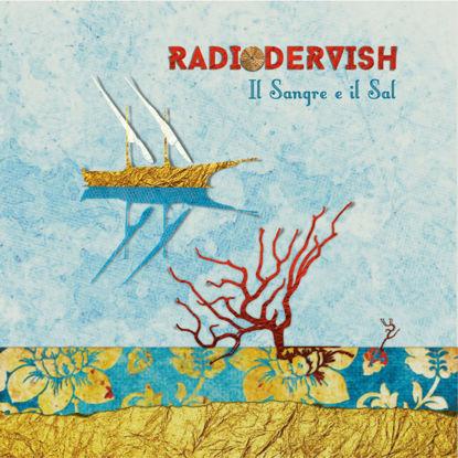 Immagine di Il Sangre e il Sal - Radiodervish