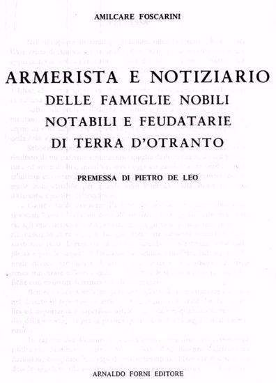 Immagine di Armerista e notiziario delle famiglie nobili, notabili e feudatarie di Terra d'Otranto (oggi provincie di Lecce, di Brindisi e di Taranto) estinte e viventi