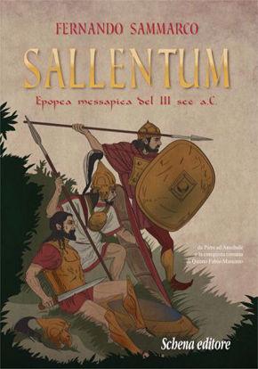 Immagine di Sallentum. Epopea messapica del III sec. a. C.