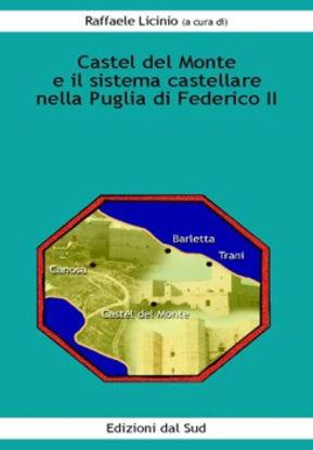 Immagine di CASTEL DEL MONTE IL SISTEMA CASTELLARE PUGLIA