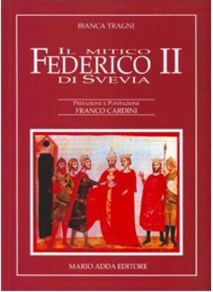 Immagine di MITICO FEDERICO II DI SVEVIA