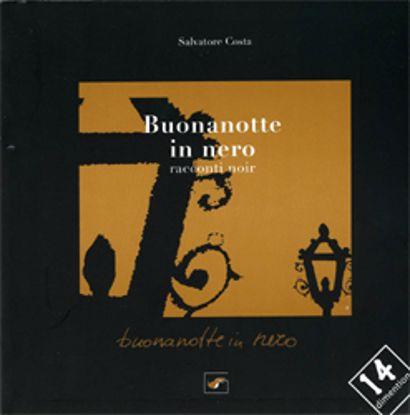 Immagine di BUONANOTTE IN NERO  RACCONTI NOIR