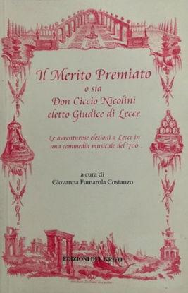 Immagine di IL MERITO PREMIATO O SIA DON CICCIO NICOLINI ELETTO GIUDICE DI LECCE