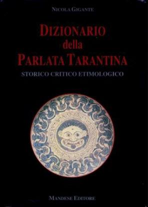 Immagine di DIZIONARIO DELLA PARLATA TARANTINA