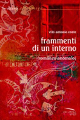 Immagine di FRAMMENTI DI UN INTERNO (ROMANZO ANOMALO)