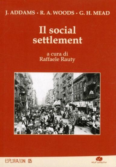 Immagine di IL SOCIAL SETTLEMENT