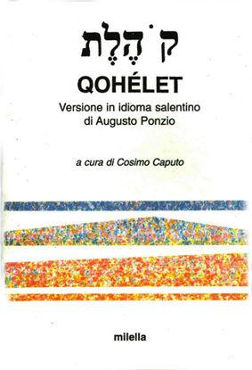 Immagine di QOHELET. VERSIONE IN IDIOMA SALENTINO DI AUGUSTO PONZIO