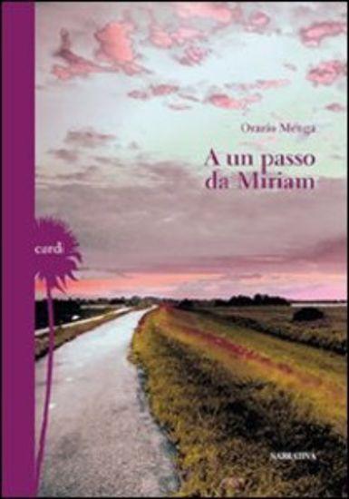 Immagine di A UN PASSO DA MIRIAM