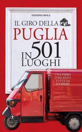 Immagine di IL GIRO DELLA PUGLIA IN 501 LUOGHI