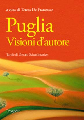 Immagine di PUGLIA. VISIONI D`AUTORE