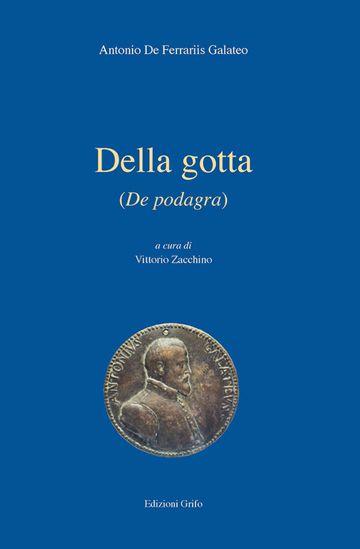 Immagine di DELLA GOTTA (DE PODAGRA)