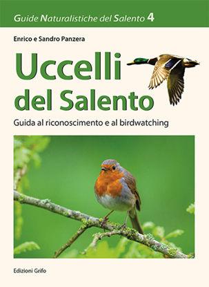 Immagine di UCCELLI DEL SALENTO - GUIDA AL RICONOSCIMENTO E AL BIRDWATCHING