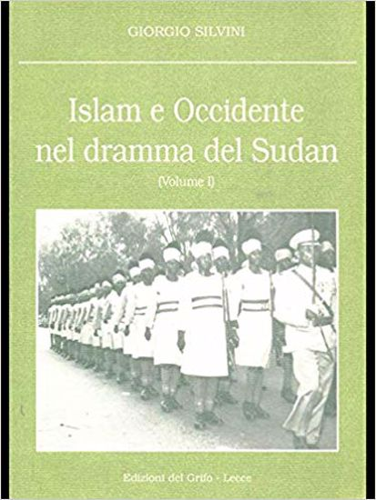 Immagine di ISLAM E OCCIDENTE NEL DRAMMA DEL SUDAN (VOLUME 1)