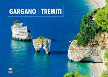 Immagine di GARGANO. TREMITI. EDIZ. ITALIANA E INGLESE