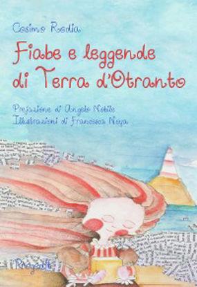 Immagine di FIABE E LEGGENDE DI TERRA D`OTRANTO