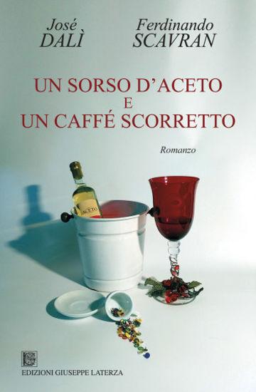 Immagine di UN SORSO D`ACETO E UN CAFFE` SCORRETTO