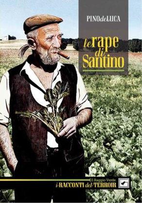 Immagine di LE RAPE DI SANTINO