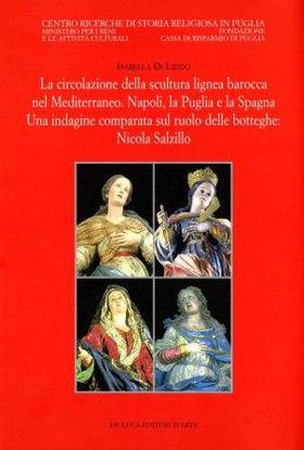Immagine di CIRCOLAZIONE DELLA SCULTURA LIGNEA BAROCCA NEL MEDITERRANEO. NAPOLI, LA PUGLIA E LA SPAGNA.