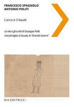 Immagine di L`ARCO E IL BAULE.