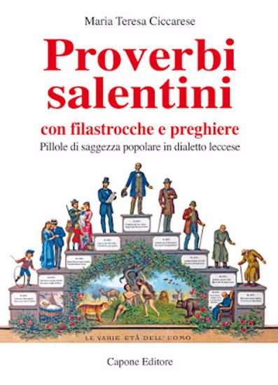 Immagine di Proverbi salentini con filastrocche e preghiere. Pillole di saggezza popolare in dialetto leccese