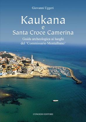 Immagine di KAUKANA E SANTA CROCE CAMERINA. GUIDA ARCHEOLOGICA AI LUOGHI DEL COMMISSARIO MONTALBANO