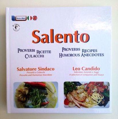 Immagine di SALENTO. PROVERBI, RICETTE, CULACCHI. EDIZ. ITALIANA E INGLESE
