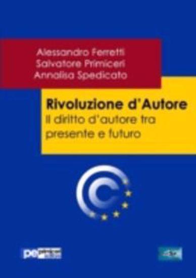 Immagine di Rivoluzione d'autore. Il diritto d'autore tra presente e futuro